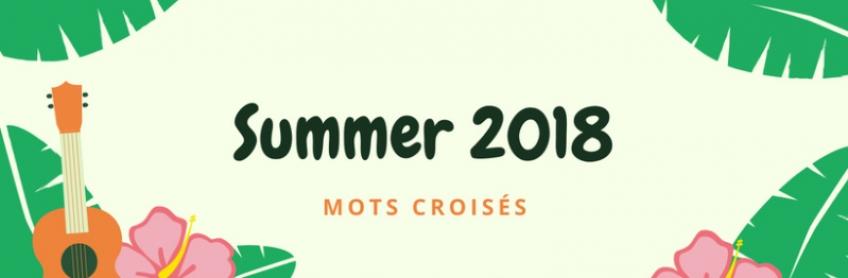[Summer 2018] Mots croisés